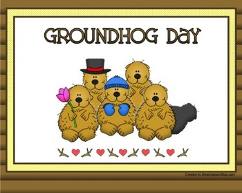 Groundhog Day Fun
