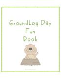Groundhog Day Fun Activity Book