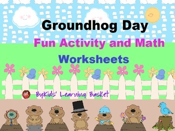 Groundhog Day Fun Activity and Math worksheets: