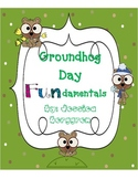 Groundhog Day Fundamentals {Math, Literacy and Science Activities}