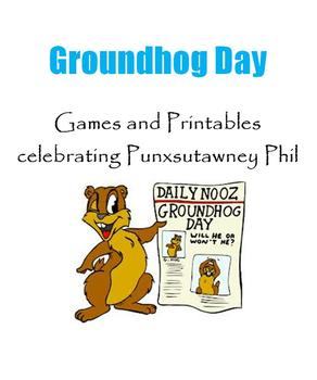 Groundhog Day:  Games and Printables celebrating Punxsutaw