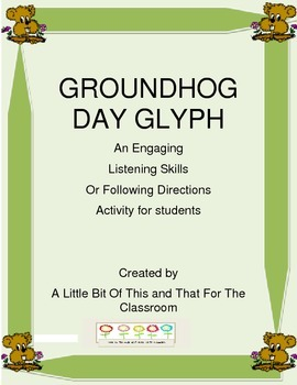 Groundhog Day Glyph - A Fun Listening and Following Directions Activity
