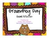 Groundhog Day Grand Activities