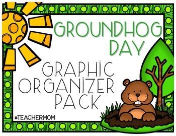 Groundhog Day Graphic Organizer Pack