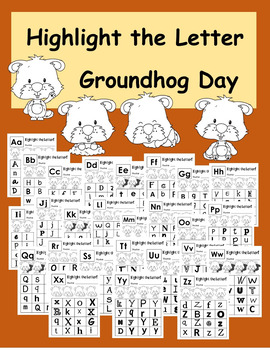 Groundhog Day Highlight the Letter