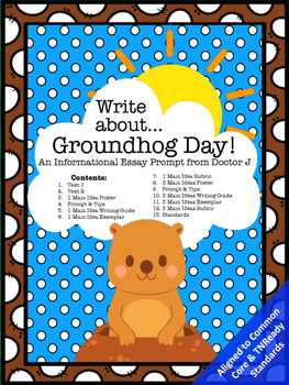 Groundhog Day Informational Essay Writing Prompt Common Co