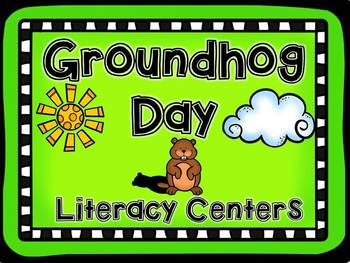 Groundhog Day Literacy Centers