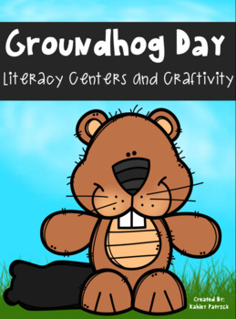 Groundhog Day Literacy Activities