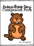 Groundhog Book Companion (Read Aloud Activities)