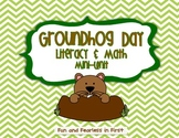 Groundhog Day {Literacy and Math Mini-Unit}