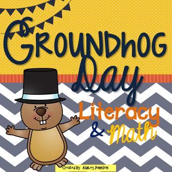 Groundhog Day Literacy and Math