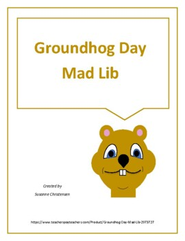 Groundhog Day Mad Lib