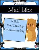 Groundhog Day Mad Libs
