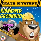 1st Grade Groundhog Day Math Activity: Math Mystery Printable & Digital