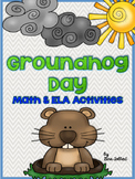 Groundhog Day - Math & ELA Activities