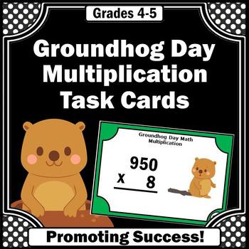 4th Grade Multiplication Task Cards, Groundhog Day Math