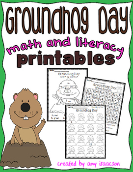 Groundhog Day Math and Literacy Activities