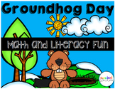 Groundhog Day! Math and Literacy Activities