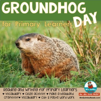 Groundhog Day - Mini-Reading-Writing Pack and Activity