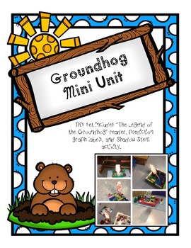 Groundhog Day Mini Unit