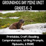 Groundhog Day Mini Unit & Activities Grades Kindergarten, First, Second K-2