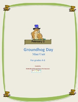 Groundhog Day Mini Unit-  Filled with engaging activities