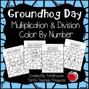 Groundhog Day Multiplication and Division Color by Number
