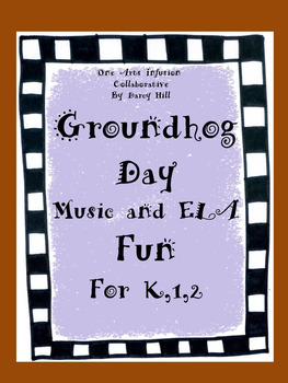 Groundhog Day Music and ELA Fun for K,1, and 2