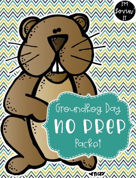 Groundhog Day No Prep Packet