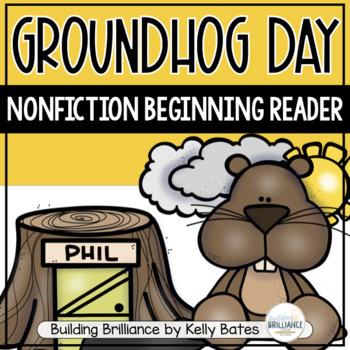 Groundhog Day Nonfiction Emergent Reader