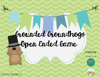 Groundhog Day Open Ended Game
