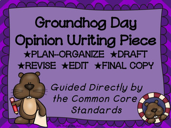 Groundhog Day Opinion Writing Piece Pack--Common Core Aligned