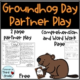 Groundhog Day Partner Play