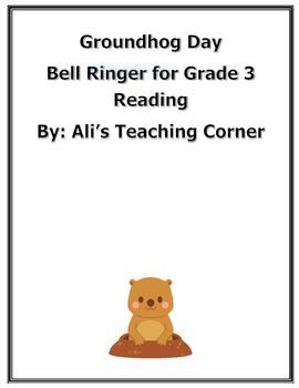 Groundhog Day Poem Bellringer- 3rd grade reading questions