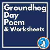 Groundhog Day:  Groundhog Day Poem with Language Skill Worksheets