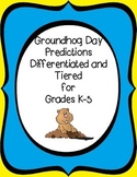 Groundhog Day Predictions K-5 Freebie (Differentiated Instruction)