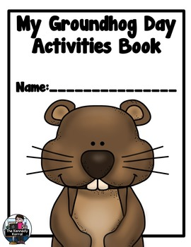 Groundhog Day Activities  {Class Prediction Activity, Graph, Booklet & MORE!}