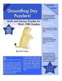 Groundhog Day Puzzlers!  6 Literacy and Math Puzzles for 3rd - 5th Grade