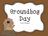 Groundhog Day Quick Activities