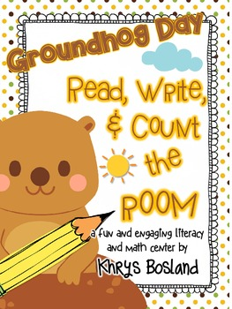 Groundhog Day Read, Write, and Count the Room {Literacy an
