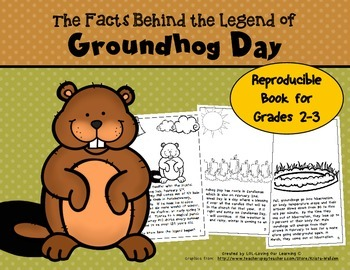 Groundhog Day Reader- (Reproducible Book) The Facts Behind the Legend