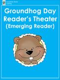 Groundhog Day: Reader's Theater (Emerging Reader)