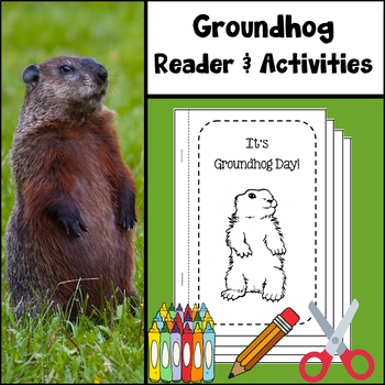 Groundhog Day Reader with Worksheets