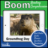 Groundhog Day Reading Comprehension   Boom Cards