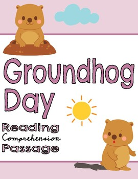 Groundhog Day Reading Comprehension Passage & Question Set + Writing Activity
