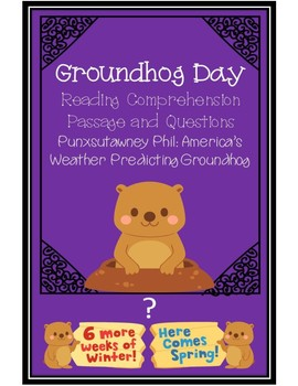 Groundhog Day Reading Comprehension Passage and Questions
