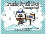 Groundhog Day SMART Board Activity Persuasive Writing and Craft Hall Display