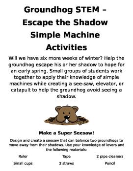 Groundhog Day STEM Activities Simple Machines Grades 2-5 D
