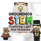 Groundhog Day STEM Activity Light and Shadows Investigation Distance Learning