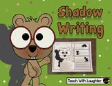 Groundhog Day Shadow Writing